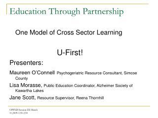 Education Through Partnership