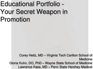 Educational Portfolio -  Your Secret Weapon in Promotion