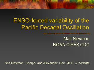 ENSO-forced variability of the Pacific Decadal Oscillation
