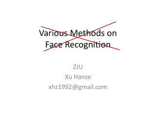 Various Methods on  Face Recognition