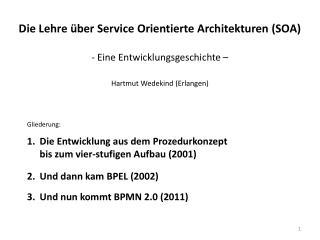 Die Lehre über Service Orientierte Architekturen (SOA) - Eine Entwicklungsgeschichte –