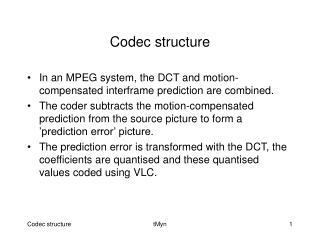 Codec structure