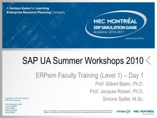 SAP UA Summer Workshops 2010