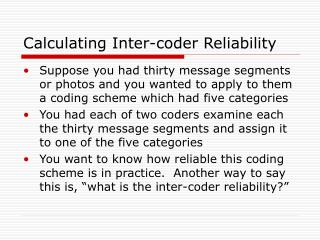 Calculating Inter-coder Reliability