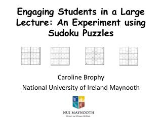 Engaging Students in a Large Lecture: An Experiment using Sudoku Puzzles