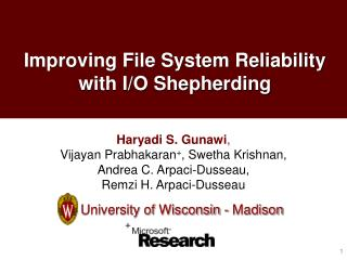 Improving File System Reliability with I