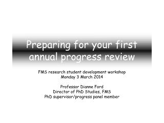 Preparing for your first annual  progress  review