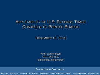 Applicability of U.S. Defense Trade Controls to Printed  Boards December 12, 2012
