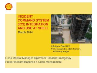Incident Command system (ICS) integration and Use AT Shell
