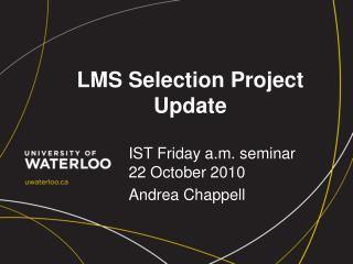 LMS Selection Project Update