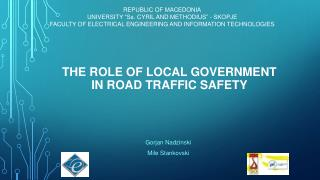 THE ROLE OF LOCAL GOVERNMENT  IN ROAD TRAFFIC SAFETY