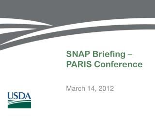 SNAP Briefing � PARIS Conference