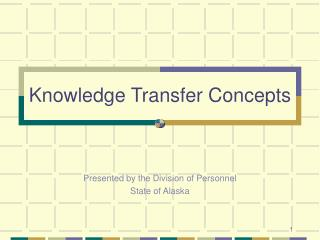 Knowledge Transfer Concepts