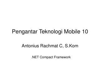 Pengantar Teknologi Mobile 10