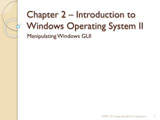 Chapter 2 – Introduction to Windows Operating System II