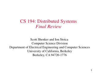 CS 194: Distributed Systems Final Review