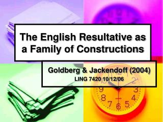 The English Resultative as a Family of Constructions