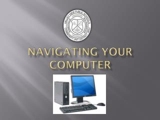 Navigating Your Computer