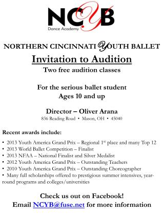 NORTHERN CINCINNATI Y OUTH BALLET Invitation to Audition Two free audition classes