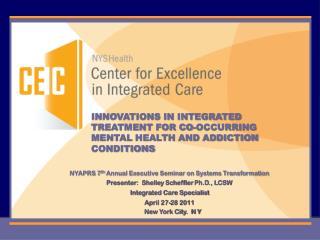 NYAPRS 7 th  Annual Executive Seminar on Systems Transformation