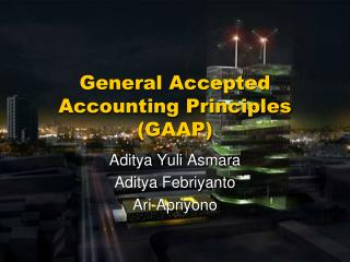 General Accepted  Accounting Principles (GAAP)