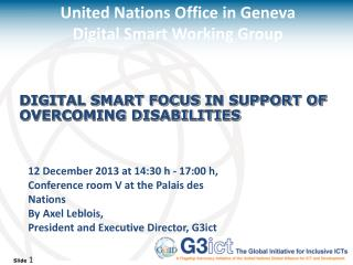 Digital Smart focus  in support of overcoming disabilities