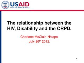 The relationship between the HIV, Disability and the CRPD.