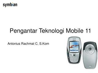 Pengantar Teknologi Mobile 11