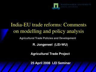 India-EU trade reforms: Comments on modelling and policy analysis
