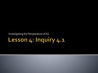 Lesson 4: Inquiry 4.1