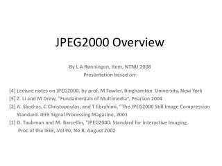 JPEG2000  Overview