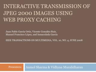 Interactive Transmission of  JPEG  2000  Images using  web proxy caching