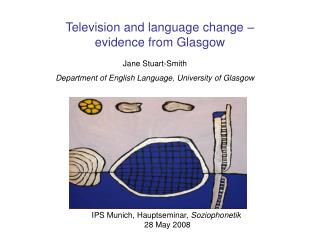 Television and language change � evidence from Glasgow
