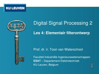Digital Signal Processing 2 Les  4: Elementair filterontwerp