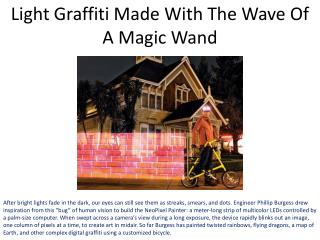 Light Graffiti Made With The Wave Of A Magic Wand
