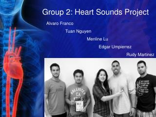 Group 2: Heart Sounds Project