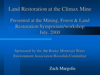 Land Restoration at the Climax Mine