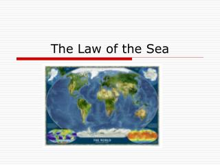 The Law of the Sea