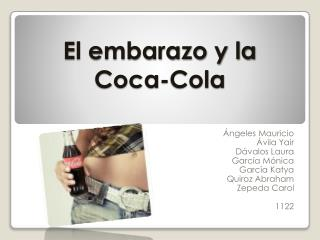 El embarazo y la Coca-Cola