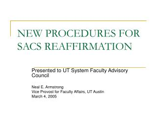 NEW PROCEDURES FOR SACS REAFFIRMATION