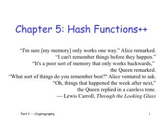 Chapter 5: Hash Functions++