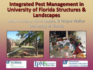 Integrated Pest Management in University of Florida Structures & Landscapes