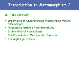Introduction to Metamorphism 2