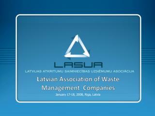 Latvian Association of  W aste  Management   C ompanies