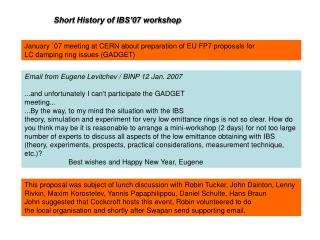January `07 meeting at CERN about preparation of EU FP7 proposals for