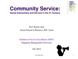 Community Service: Social Interactions and Service in the 21 Century