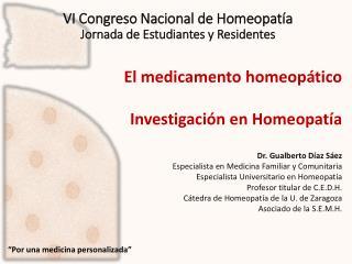 VI Congreso Nacional de Homeopatía Jornada de Estudiantes y Residentes