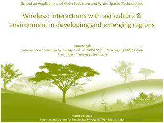 Wireless: interactions with agriculture & environment in developing and emerging regions