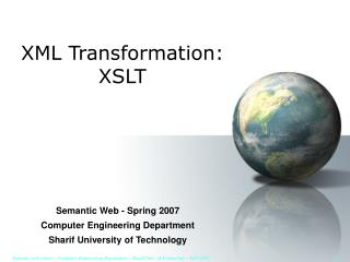 XML Transformation:  XSLT