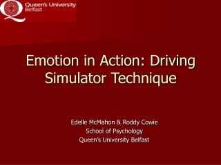 Emotion in Action: Driving Simulator Technique